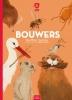 <b>Reina  Ollivier, Karel  Claes</b>,Bouwers
