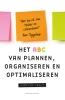 <b>Martine  Vecht</b>,Het ABC van plannen, organiseren en optimaliseren