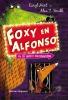 Caryl  Hart,Foxy en Alfonso en de grote ontsnapping