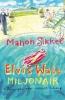 <b>Sikkel  Manon</b>,Elvis Watt, miljonair