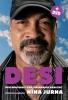 Nina  Jurna,Desi Bouterse een Surinaamse realiteit + DVD