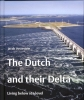 Jacob Vossestein,The Dutch and their Delta