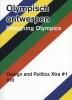 <b>Elien  Wieringa, Willemieke  Hornis, Daniël de Groot</b>,Olympisch ontwerpen Designing Olympics  Design and Politics Xtra 1
