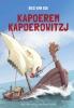 <b>Bies van Ede</b>,Kapoerem Kapoerowitzj leert de geschiedenis een lesje