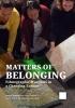 ,<b>Matters of Belonging</b>