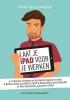 <b>Peter van Loevezijn</b>,Laat je iPad voor je werken