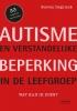 Steven  Degrieck ,Autisme en verstandelijke handicap in de leefgroep (POD)