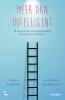 <b>Tessa  Kieboom, Kathleen  Venderickx</b>,Meer dan intelligent