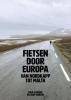 Fred  Schoorl Jaap  Winter,Fietsen door Europa