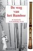 Sjon  van der Tol ,De weg van het bamboe