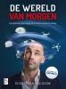 Richard van Hooijdonk,De wereld van morgen