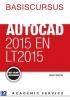 <b>Harold  Weistra</b>,Basiscursus AutoCAD 2015 en LT 2015