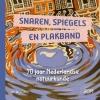 <b>Dirk van Delft, Huub  Eggen, Anita van Stel, Anouck  Vrouwe</b>,Snaren, spiegels en plakband - 70 jaar Nederlandse natuurkunde en FOM
