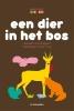 <b>Liesbeth Van Bogaert</b>,Een dier in het bos