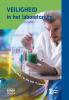 I. van `t Leven H.  Kramers-Pals,Veiligheid in het laboratorium