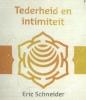 Eric  Schneider ,Lezingen ter bewustwording 8 - Tederheid en intimiteit