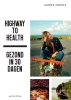Sanne Mouha ,Highway to Health