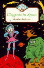 Scoular Anderson CLOGPOTS IN SPACE