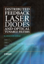 Ghafouri-Shiraz, H. ,Dr. Distributed Feedback Laser Diodes and Optical Tunable Filters