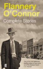 O`Connor, Flannery Complete Stories