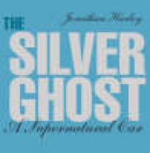 Jonathan Harley The Silver Ghost