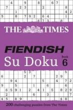 Times Fiendish Su Doku Book 6