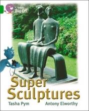 Tasha Pym,   Cliff Moon Super Sculptures