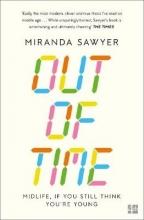 Miranda Sawyer Out of Time