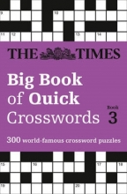 The Times Mind Games The Times Big Book of Quick Crosswords Book 3