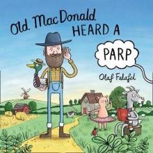 Olaf Falafel Old MacDonald Heard a Parp