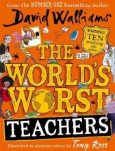 David Walliams,   Tony Ross The World`s Worst Teachers