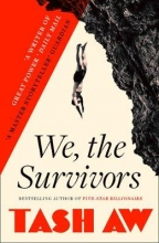 Tash Aw We, The Survivors