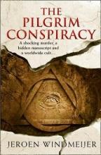 Jeroen Windmeijer , The Pilgrim Conspiracy