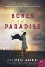 Agee, Jonis The Bones of Paradise