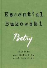 Bukowski, Charles Essential Bukowski