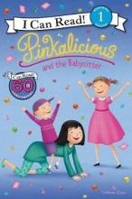Victoria Kann Pinkalicious and the Babysitter