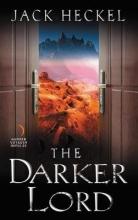 Heckel, Jack The Darker Lord