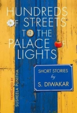 Diwakar, S. Hundreds of Streets to the Palace of Lights