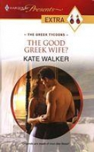 Walker, Kate Good Greek Wife?
