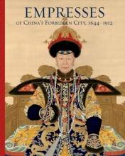 Wang, Daisy Yiyou,   Stuart, Jan Empresses of China's Forbidden City