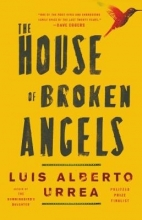 Urrea, Luis Alberto The House of Broken Angels
