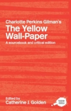 Golden Charlotte Perkins Gilman`s The Yellow Wall-Paper