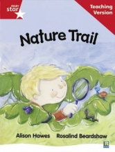 Rigby Star Guided Reading Red Level: Nature Trail Teaching Version