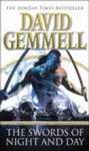 Gemmell, David The Swords of Night and Day