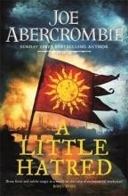 Joe Abercrombie , A Little Hatred