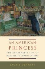 Dennett, Laurie An American Princess