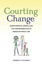 Richman, Kimberly D. Courting Change