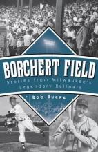 Buege, Bob Borchert Field
