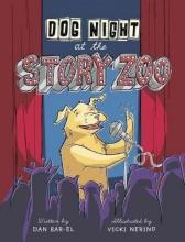 Bar-El, Dan Dog Night at the Story Zoo