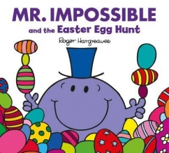 Hargreaves, Roger Mr. Impossible and the Easter Egg Hunt